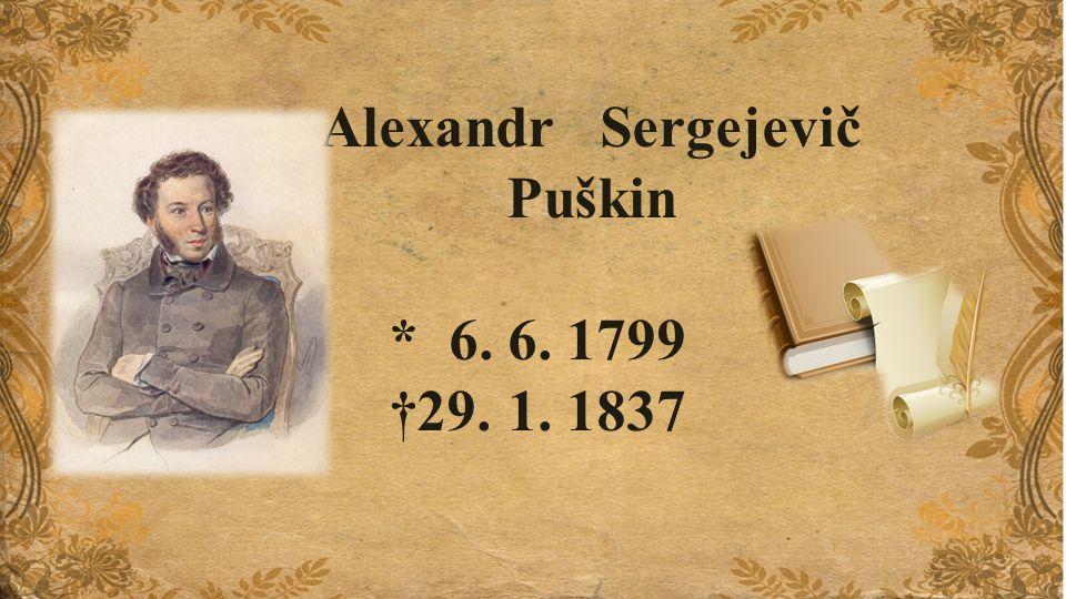 Puškinův otec pocházel ze staré šlechtické rodiny.