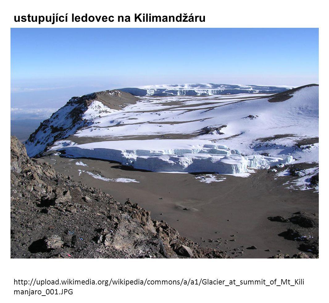 http://upload.wikimedia.org/wikipedia/commons/a/a1/Glacier_at_summit_of_Mt_Kili manjaro_001.JPG ustupující ledovec na Kilimandžáru