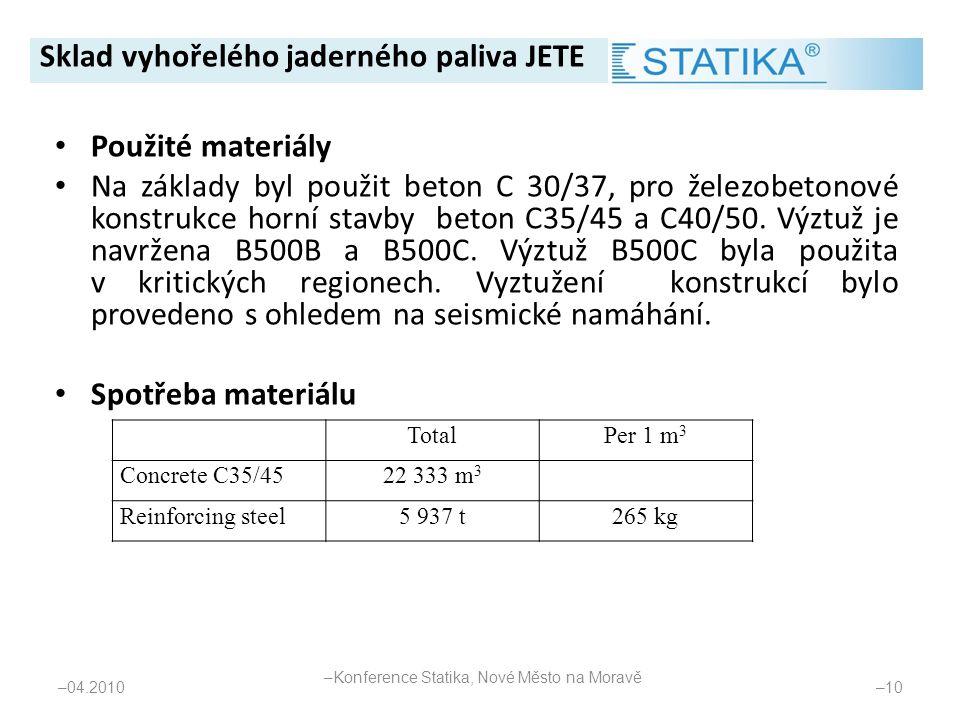 • Použité materiály • Na základy byl použit beton C 30/37, pro železobetonové konstrukce horní stavby beton C35/45 a C40/50. Výztuž je navržena B500B