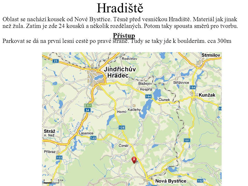 Hradiště Oblast se nachází kousek od Nové Bystřice.