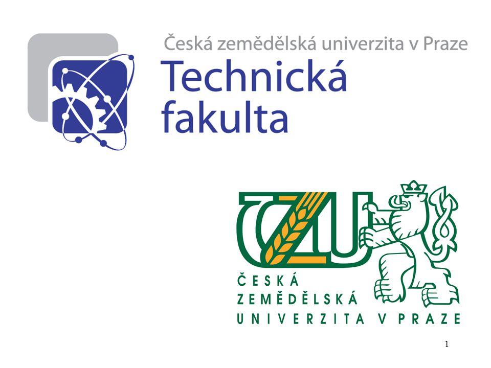 2 Česká zemědělská univerzita v Praze Provozně ekonomická fakulta Fakulta agrobiologie, potrav.