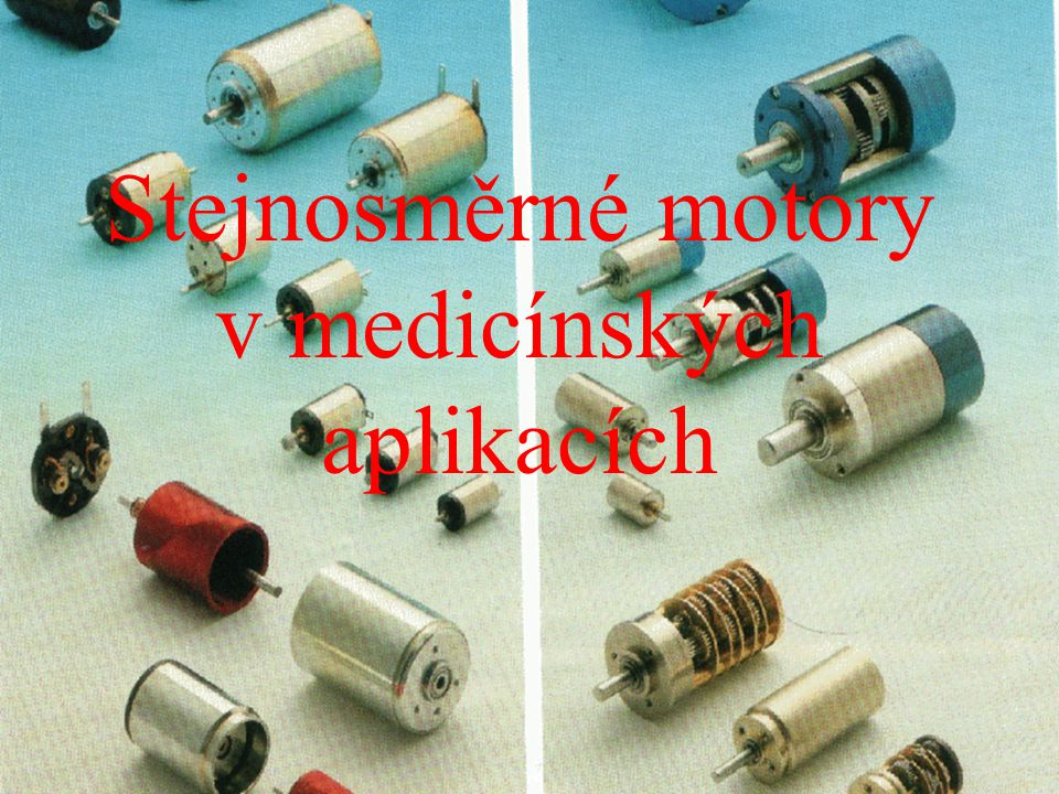 Stejnosměrné motory v medicínských aplikacích