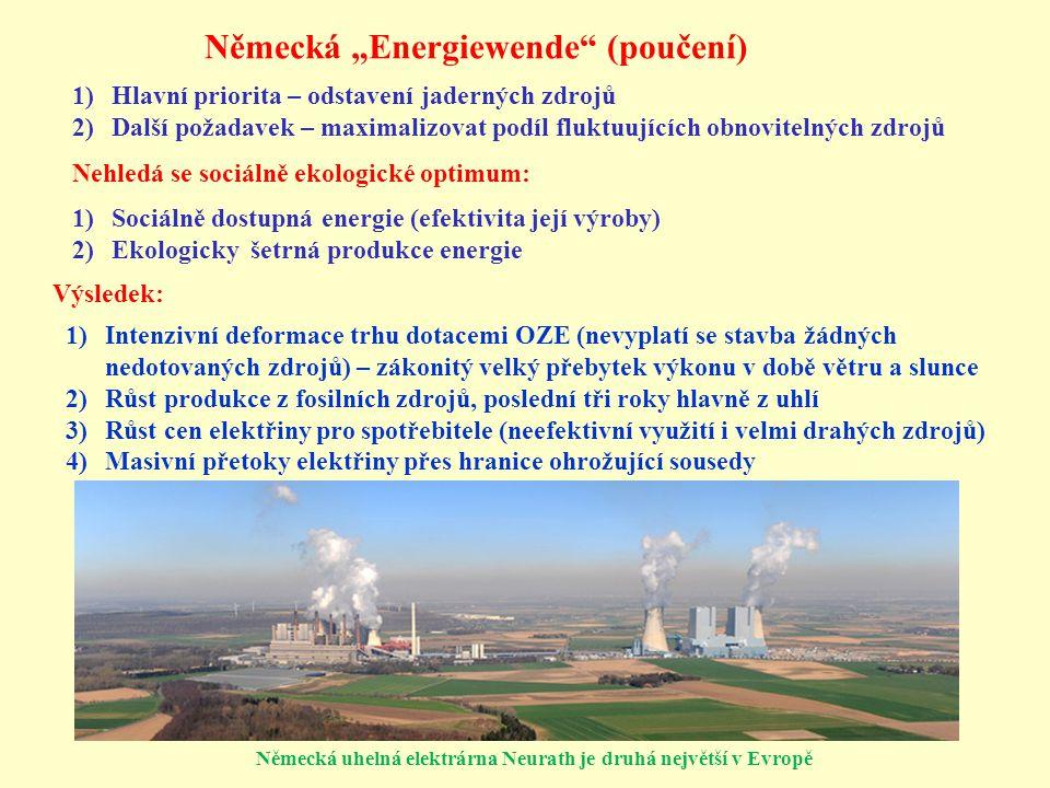 """Německá """"Energiewende"""" (poučení) 1)Hlavní priorita – odstavení jaderných zdrojů 2)Další požadavek – maximalizovat podíl fluktuujících obnovitelných zd"""