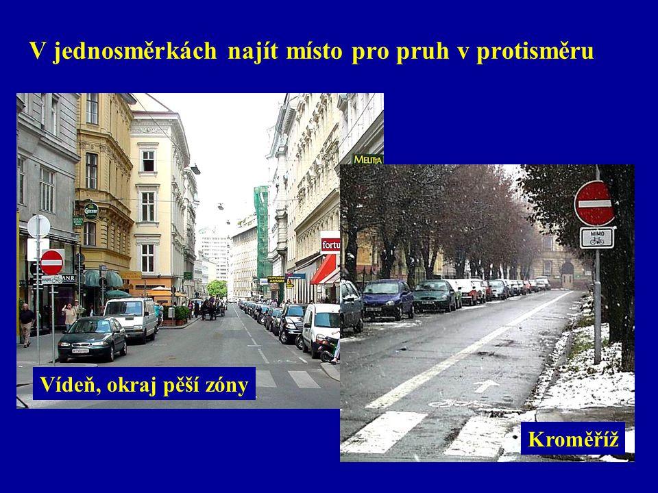 V jednosměrkách najít místo pro pruh v protisměru Vídeň, okraj pěší zóny Kroměříž