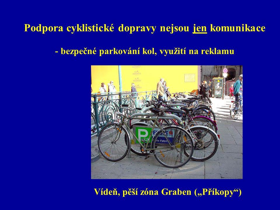 """Podpora cyklistické dopravy nejsou jen komunikace - bezpečné parkování kol, využití na reklamu Vídeň, pěší zóna Graben (""""Příkopy )"""