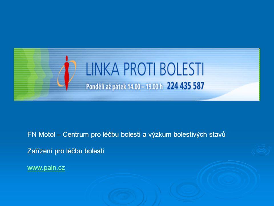 FN Motol – Centrum pro léčbu bolesti a výzkum bolestivých stavů Zařízení pro léčbu bolesti www.pain.cz