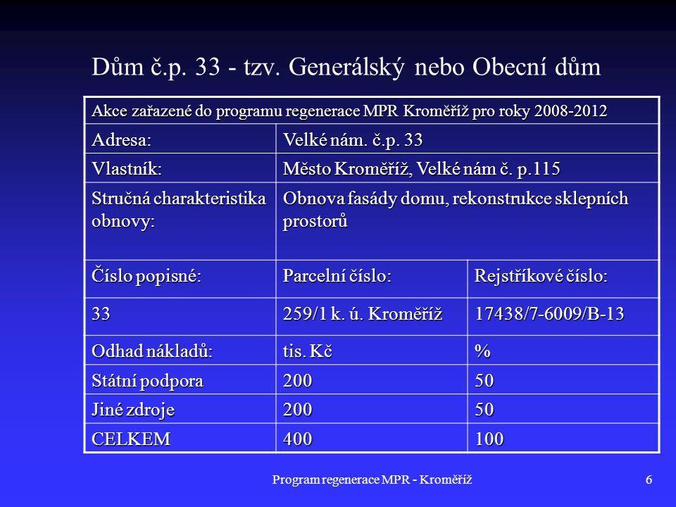Program regenerace MPR - Kroměříž47