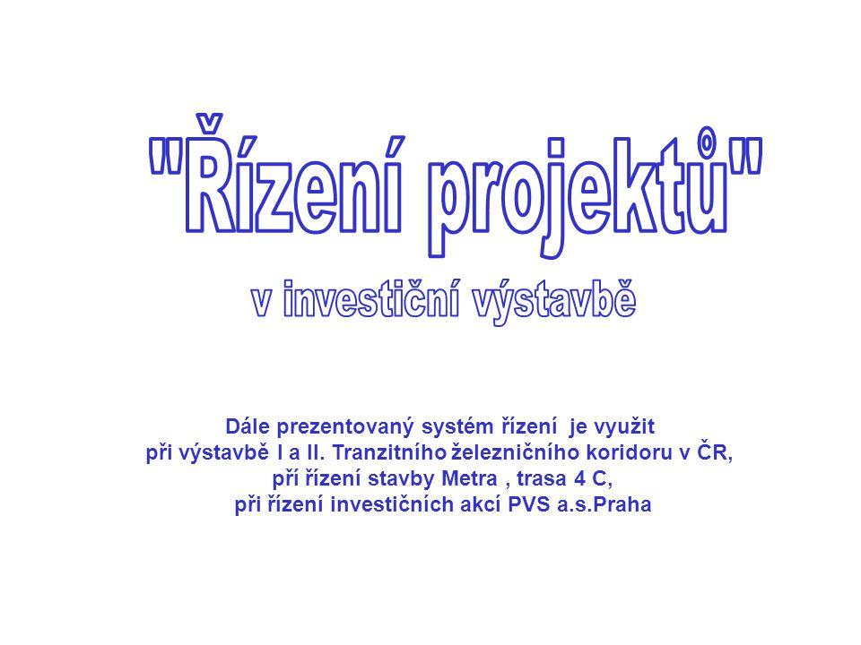 Projektové řízení Informační systémy Ekonomické analýzy