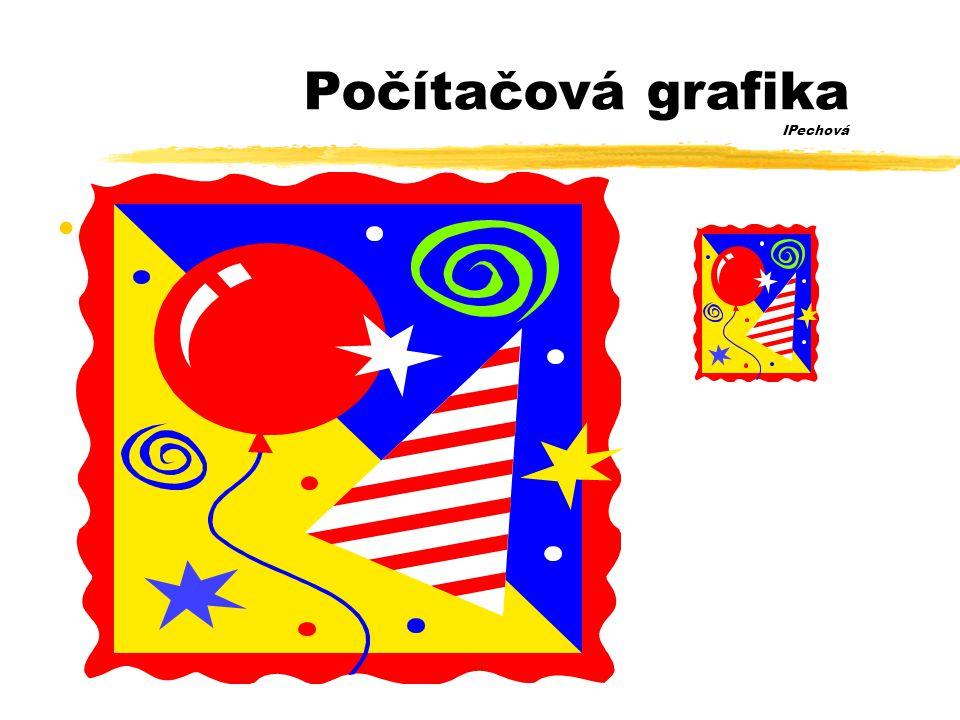Počítačová grafika IPechová •Příklad vektorového obrázku •objekty určeny svým okrajem pomocí matematické křivky