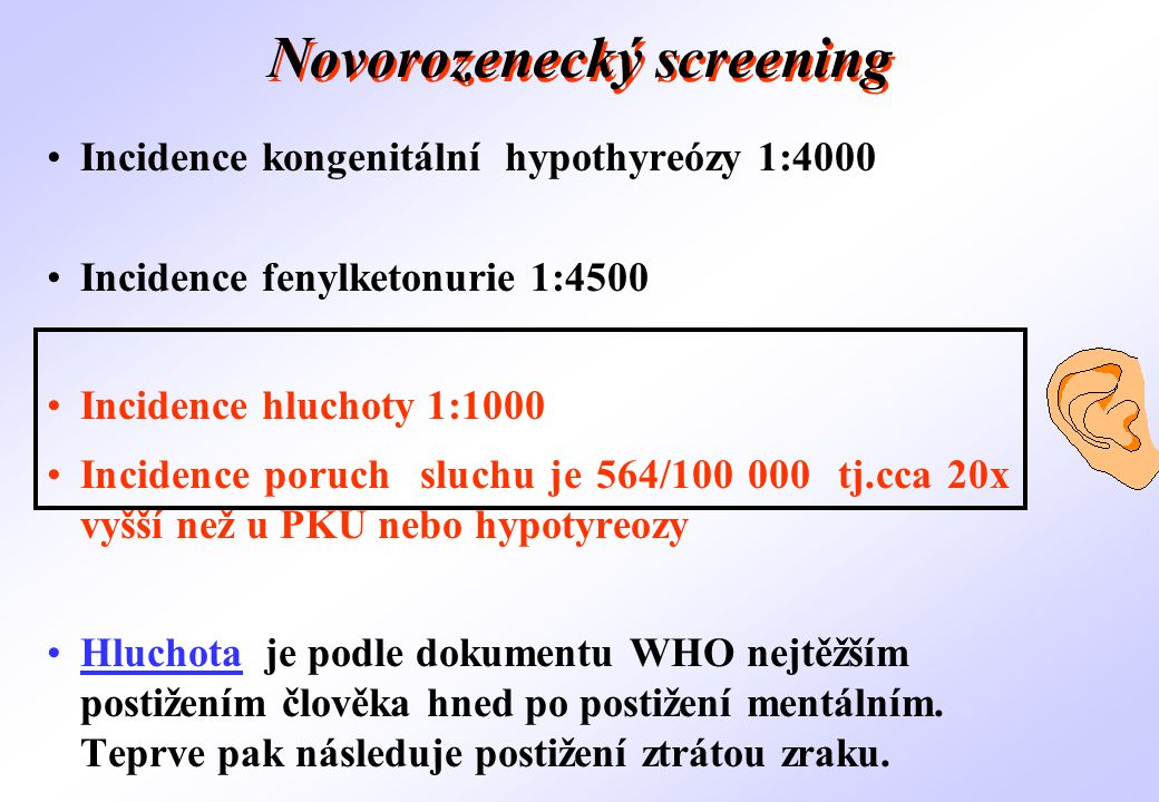 Historie • 50.léta - pokus o systematický screening • 60.