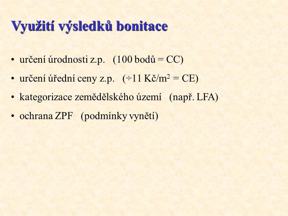 Využití výsledků bonitace • určení úrodnosti z.p. (100 bodů = CC) • určení úřední ceny z.p. (÷11 Kč/m 2 = CE) • kategorizace zemědělského území (např.