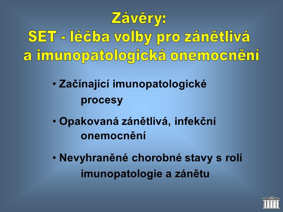 • Začínající imunopatologické procesy • Opakovaná zánětlivá, infekční onemocnění • Nevyhraněné chorobné stavy s rolí imunopatologie a zánětu