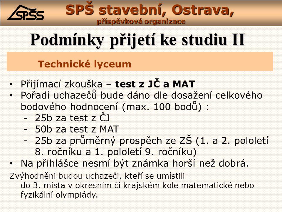 SPŠ stavební, Ostrava, příspěvková organizace • Přijímáme bez přijímací zkoušky • Pořadí uchazečů je dáno průměrným prospěchem ze ZŠ (1. a 2. pololetí