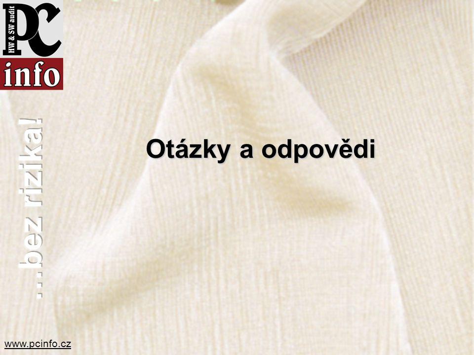www.pcinfo.cz Otázky a odpovědi