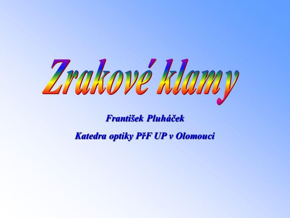 František Pluháček Katedra optiky PřF UP v Olomouci