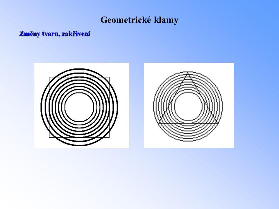 Geometrické klamy Změny tvaru, zakřivení