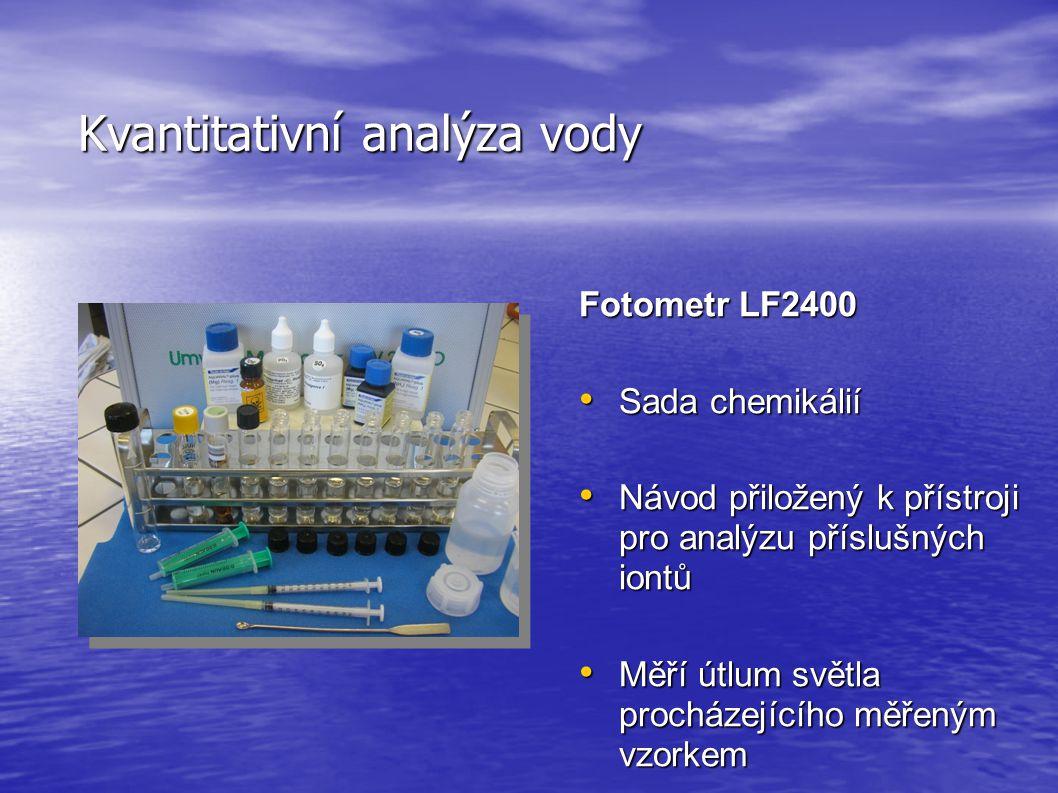 Kvantitativní analýza vody Fotometr LF2400 • Sada chemikálií • Návod přiložený k přístroji pro analýzu příslušných iontů • Měří útlum světla procházejícího měřeným vzorkem