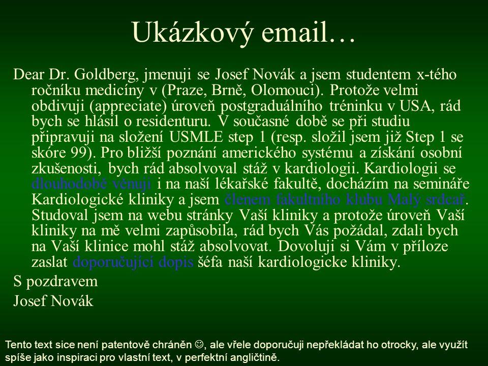 Ukázkový email… Dear Dr.