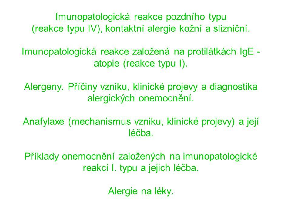 Rizikové faktory l ne atopie l ne alergie na plísně l i.v. podání