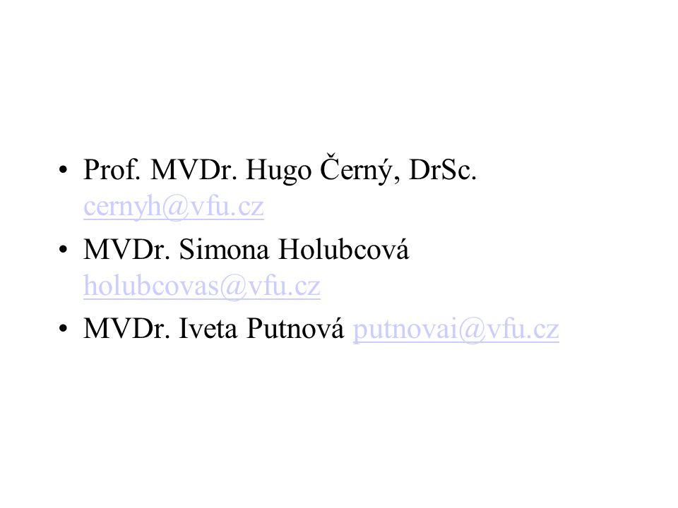 •Prof. MVDr. Hugo Černý, DrSc. cernyh@vfu.cz cernyh@vfu.cz •MVDr. Simona Holubcová holubcovas@vfu.cz holubcovas@vfu.cz •MVDr. Iveta Putnová putnovai@v