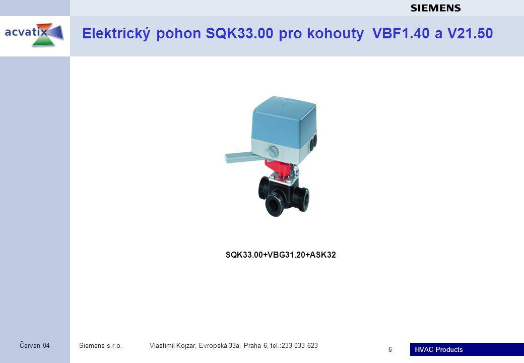 HVAC Products Siemens s.r.o.Vlastimil Kojzar, Evropská 33a, Praha 6, tel.:233 033 623 7 Únor 2011 Elektromotorické otočné pohony SAL31.., 81.., 61 pro ovládání klapek VKF41..