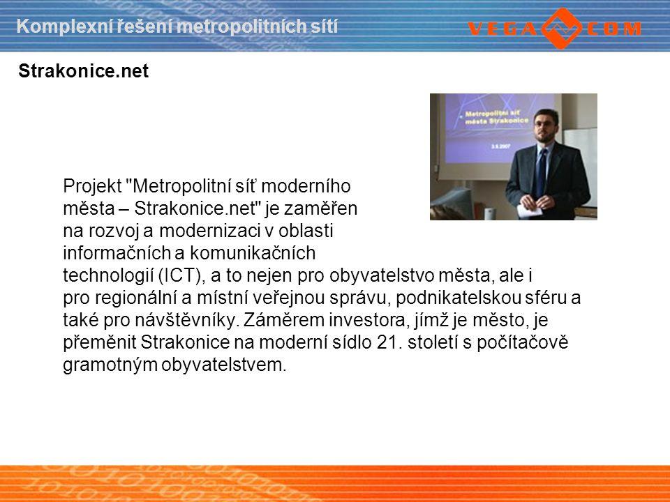 Komplexní řešení metropolitních sítí Strakonice.net Projekt