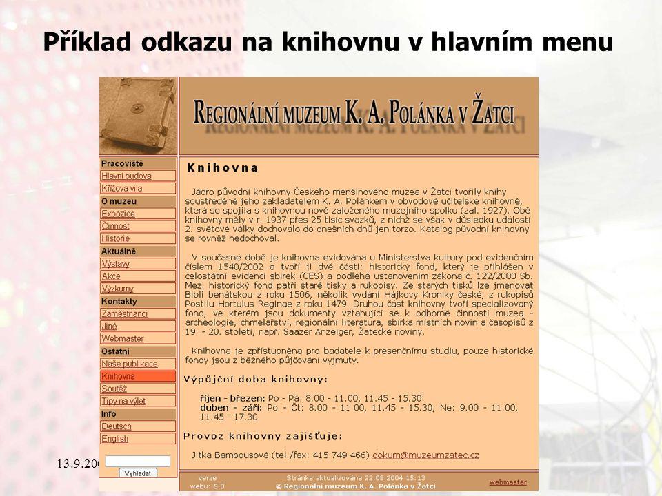 13.9.2006Knihovny současnosti 2006, Seč Příklad odkazu na knihovnu v hlavním menu