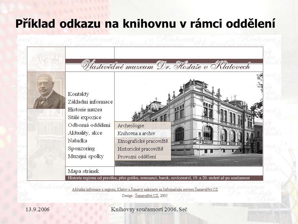 13.9.2006Knihovny současnosti 2006, Seč Příklad odkazu na knihovnu v rámci oddělení