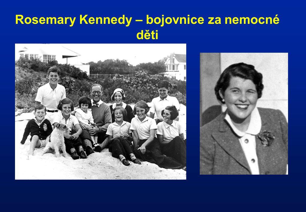 Rosemary Kennedy – bojovnice za nemocné děti
