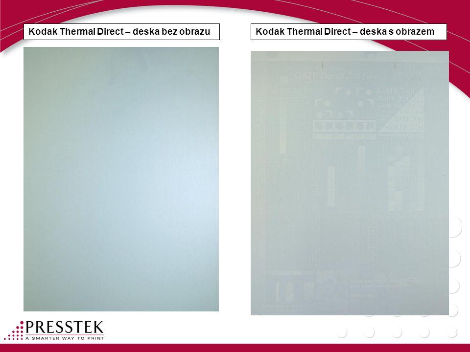 Kodak Thermal Direct – deska bez obrazuKodak Thermal Direct – deska s obrazem