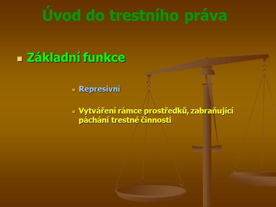 Úvod do trestního práva  Základní zákony  Č.140/1961 Sb.