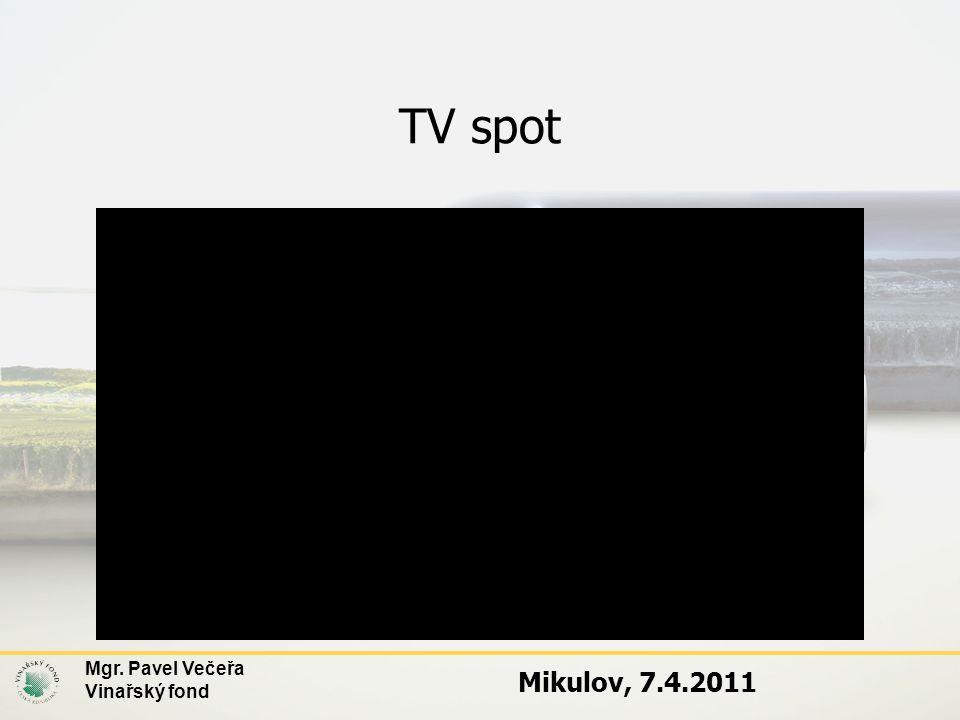 TV spot Mgr. Pavel Večeřa Vinařský fond Mikulov, 7.4.2011
