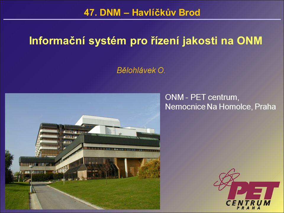 Informační systém pro řízení jakosti na ONM Bělohlávek O.