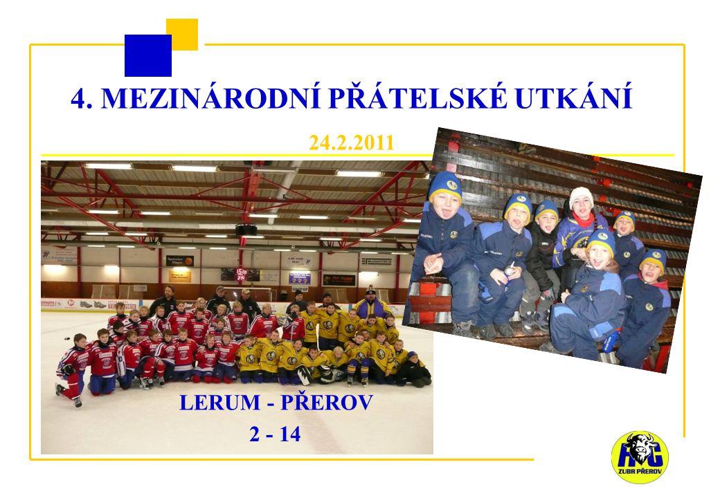 4. MEZINÁRODNÍ PŘÁTELSKÉ UTKÁNÍ 24.2.2011 LERUM - PŘEROV 2 - 14