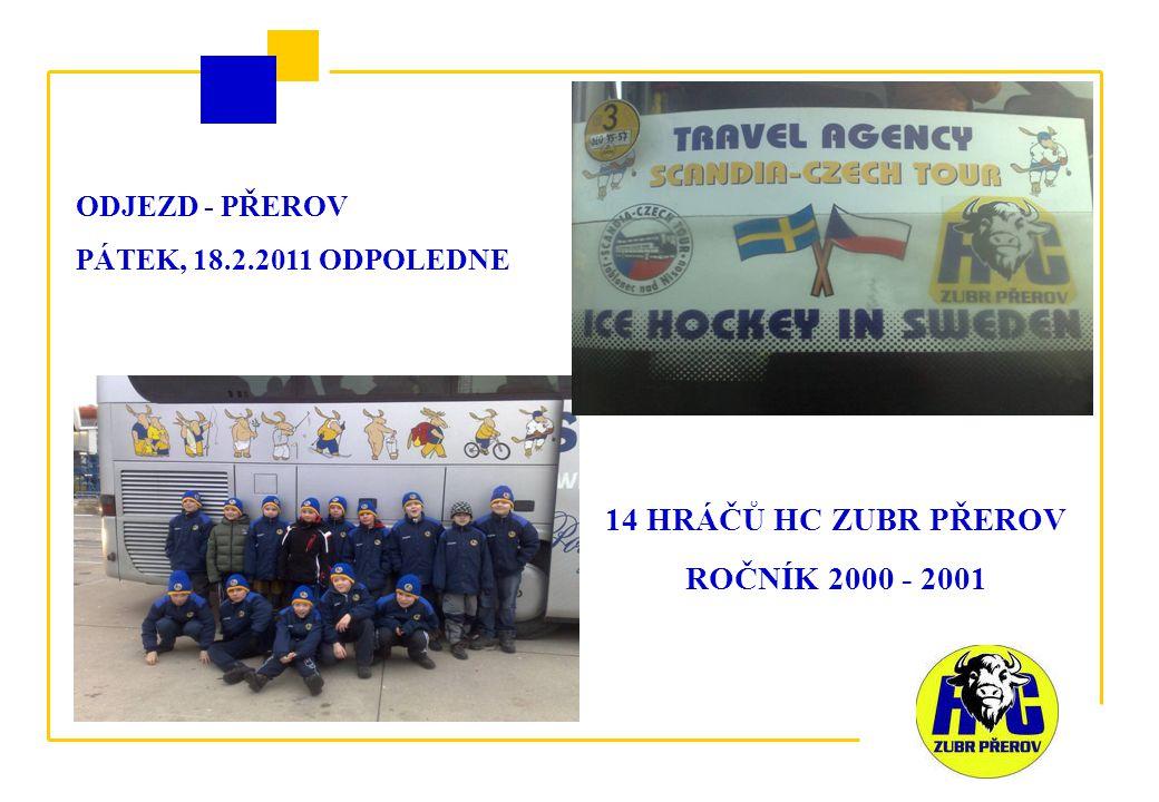 ODJEZD - PŘEROV PÁTEK, 18.2.2011 ODPOLEDNE 14 HRÁČŮ HC ZUBR PŘEROV ROČNÍK 2000 - 2001