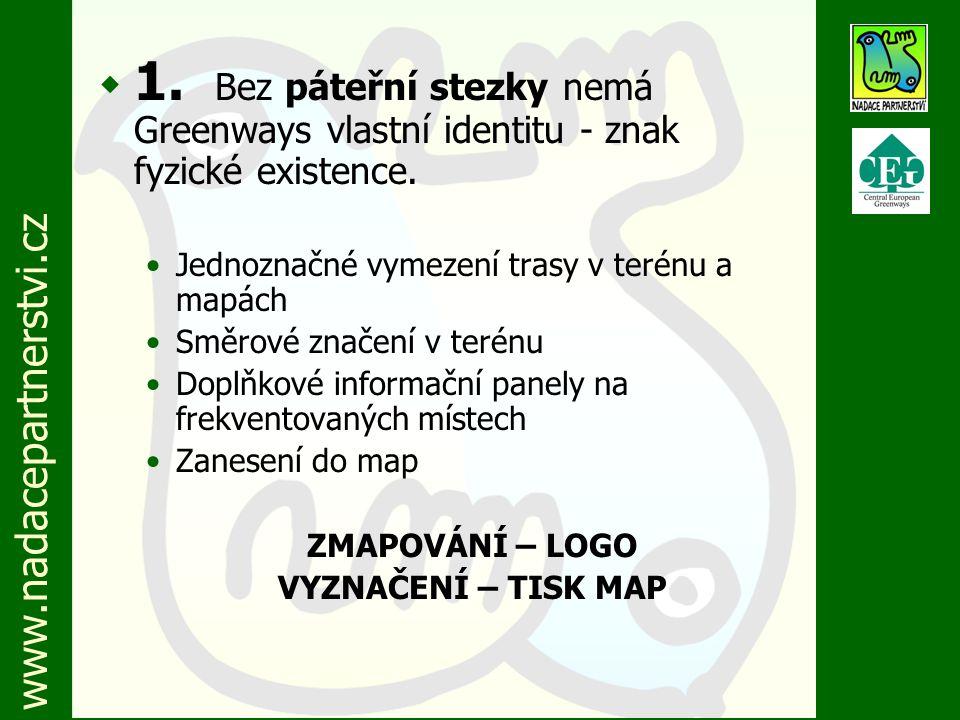 www.nadacepartnerstvi.cz w 2.Greenways je mnohem víc než stezka.