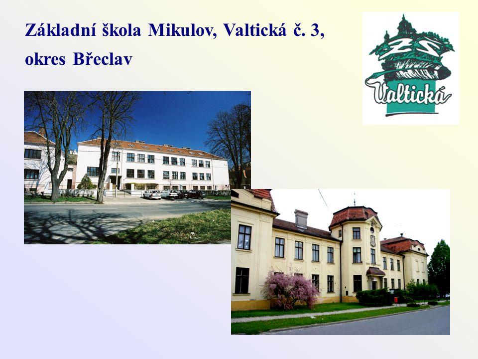 Základní škola Mikulov, Valtická č. 3, okres Břeclav