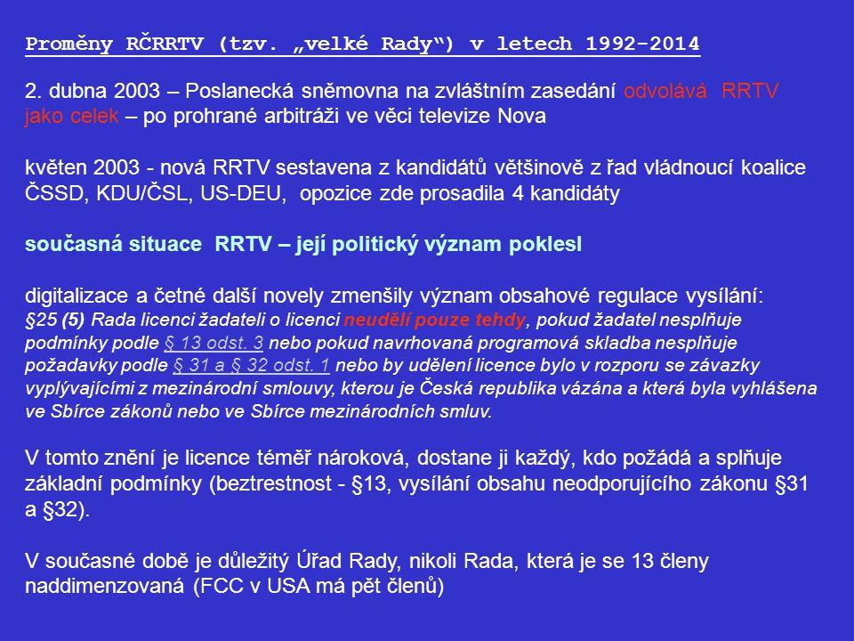 """Proměny RČRRTV (tzv.""""velké Rady ) v letech 1992-2014 2."""