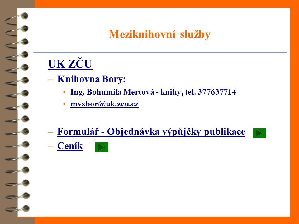 Způsoby zpřístupnění primárních dokumentů –separáty –preprinty http://eprints.osti.gov/ –zkušební přístup http://www.mining-journal.com/free-online-trial