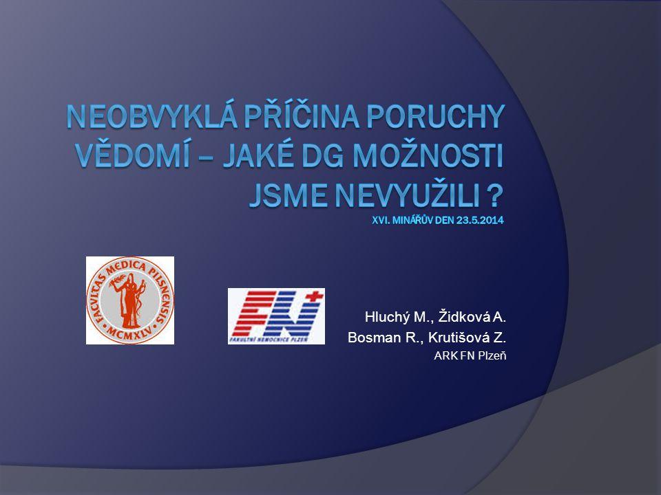 Hluchý M., Židková A. Bosman R., Krutišová Z. ARK FN Plzeň