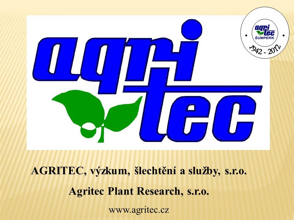 AGRITEC, výzkum, šlechtění a služby, s.r.o. Agritec Plant Research, s.r.o. www.agritec.cz
