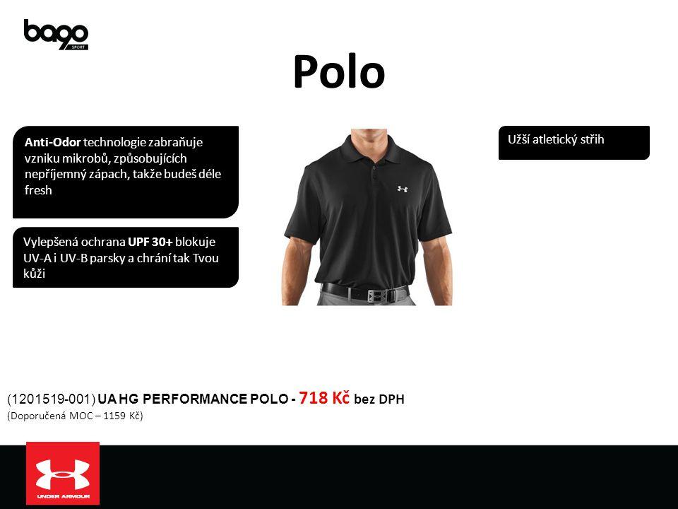 Polo (1201519-001) UA HG PERFORMANCE POLO - 718 Kč bez DPH (Doporučená MOC – 1159 Kč) Vylepšená ochrana UPF 30+ blokuje UV-A i UV-B parsky a chrání ta