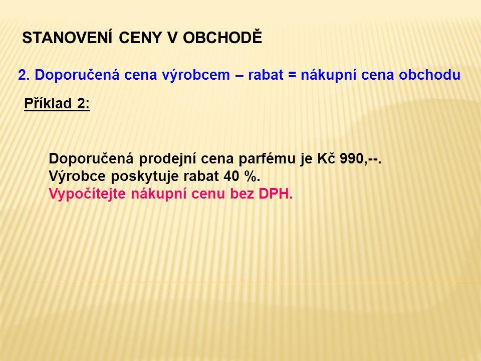 STANOVENÍ CENY V OBCHODĚ 2.