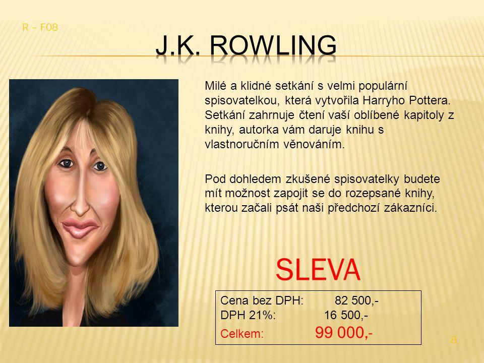Milé a klidné setkání s velmi populární spisovatelkou, která vytvořila Harryho Pottera.