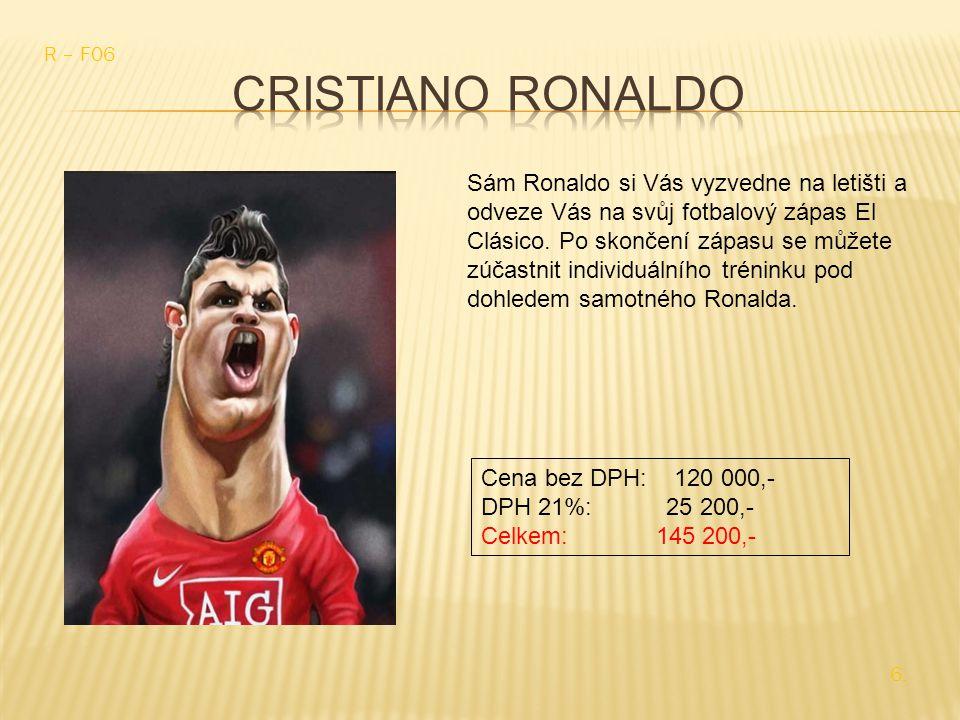 Sám Ronaldo si Vás vyzvedne na letišti a odveze Vás na svůj fotbalový zápas El Clásico.