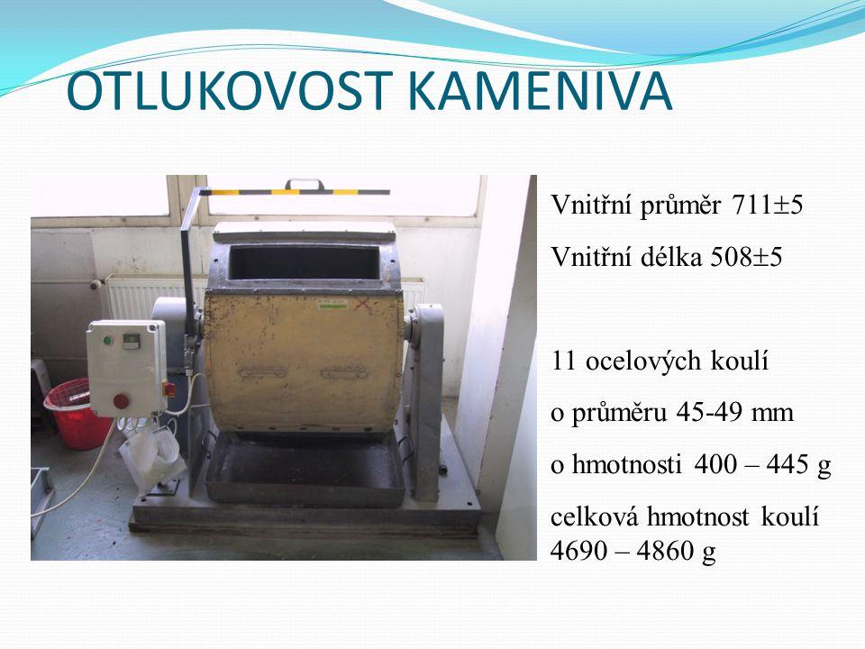 OTLUKOVOST KAMENIVA Vnitřní průměr 711  5 Vnitřní délka 508  5 11 ocelových koulí o průměru 45-49 mm o hmotnosti 400 – 445 g celková hmotnost koulí