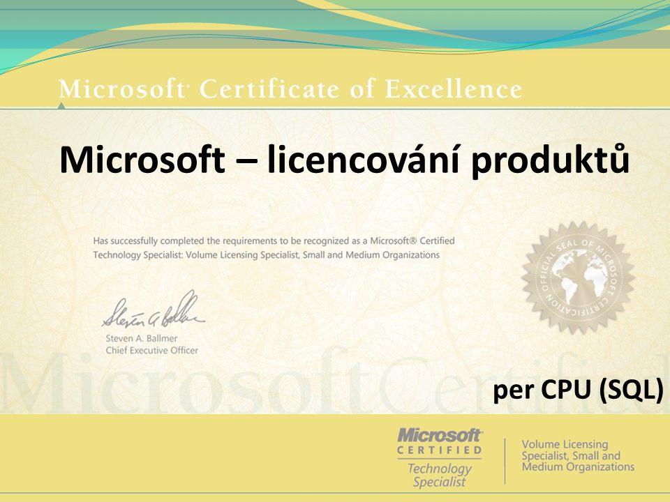Microsoft – licencování produktů per CPU (SQL)