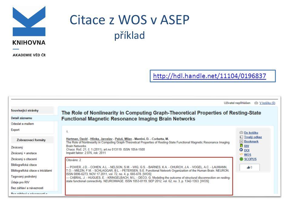 Citace z WOS v ASEP příklad http://hdl.handle.net/11104/0196837
