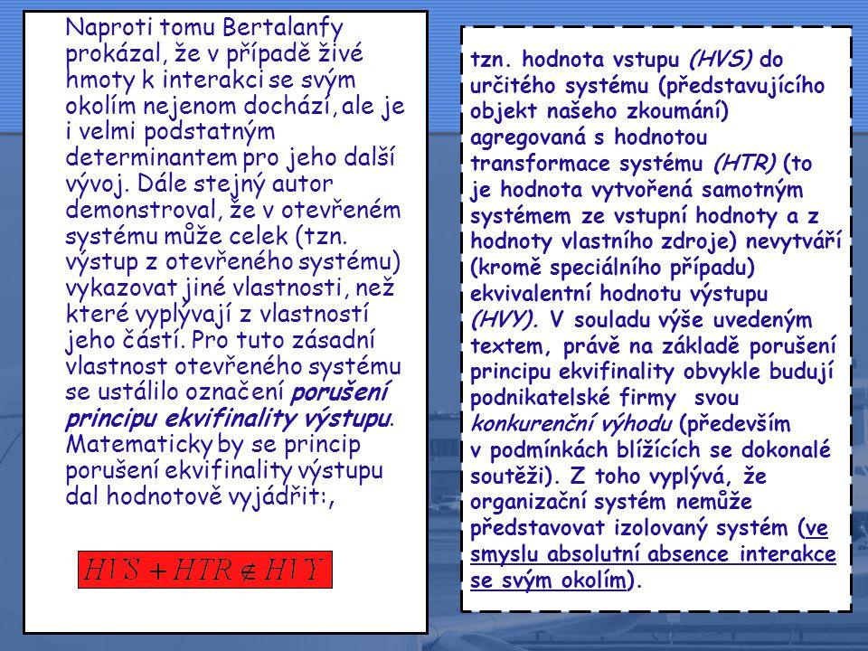 3 •Za zakladatele obecné teorie systémů je považován rakouský biolog Ludwig von Bertalanfy. Teorie v Bertalanfyho pojetí představovala otevřený systém