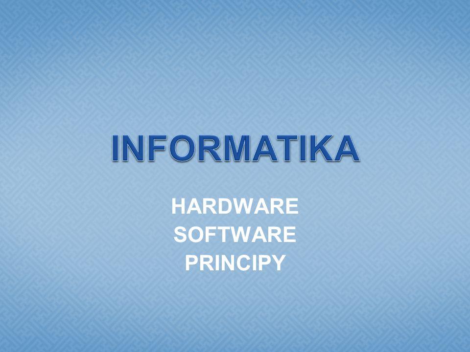 HARDWARE SOFTWARE PRINCIPY